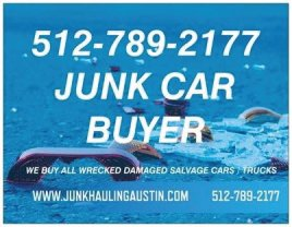 AUSTIN-ROUNDROCK-PFLUGERVILE-CAR-BUYER-512-789-2177  WE BUY ALL CARS NO MATTER THE DAMAGE AND WE PAY MORE FOR TRUCKS IN THE GREATER AUSTIN AREA AND FREE TOWING 50 MILES.  512-789-2177