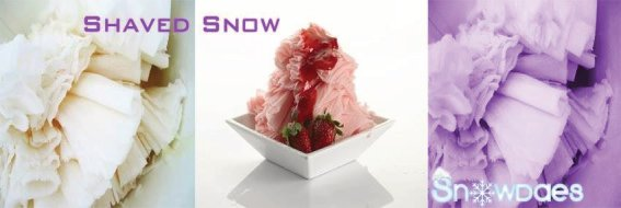 snowdaes. taro shaved snow. shaved snow. milk shaved snow, fresh strawberry shaved snow