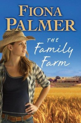 The Family Farm by Fiona Palmer