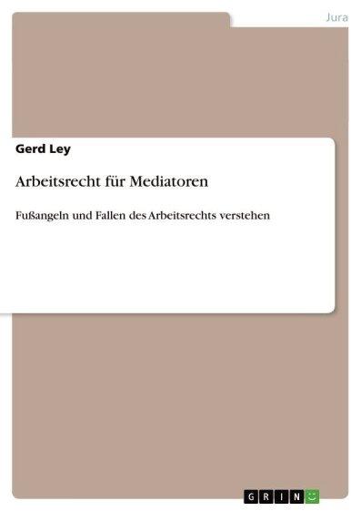 Arbeitsrecht für Mediatoren richtet sich an Mediatoren, die ihren Arbeitsschwerpunkt im Kontext des Arbeitsrechts sehen und die über keine juristische Vor-oder Ausbildung verfügen.